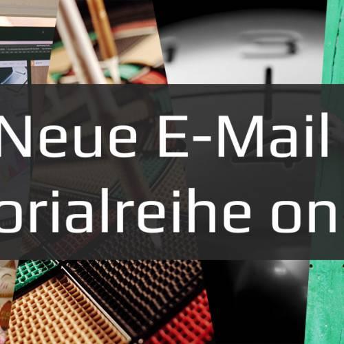 Jetzt die neue und kostenlose E-Mail Tutorialreihe abonnieren
